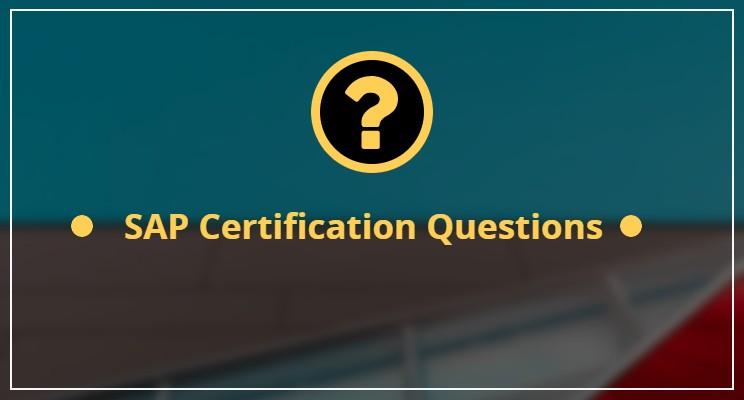 SAP Certification Questions – Quick SAP Help